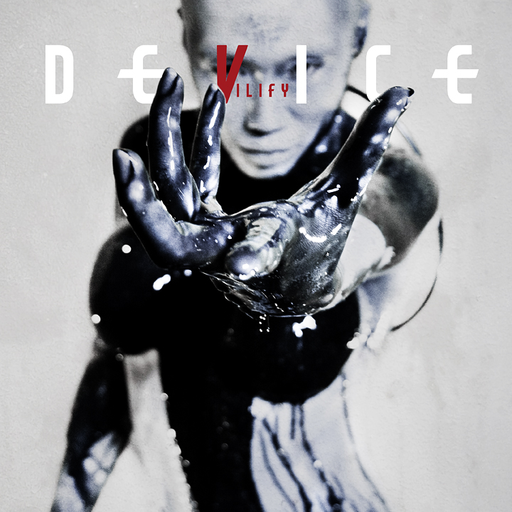 Behind The Song: Device: Vilify